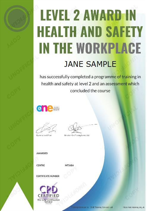 The Final Certificate Of The Level 2 Award in Health and Safety in the Workplace Course